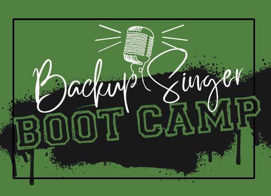 Backup Singer Boot Camp